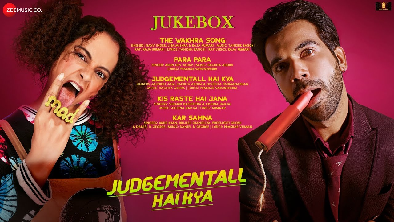 Judgementall Hai Kya – Full Movie Audio Jukebox | Kangana Ranaut & Rajkummar Rao