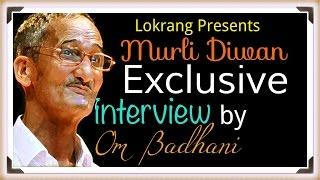 Garhwali Kavi Murli Diwan//Exclusive Interview by Om Badhani
