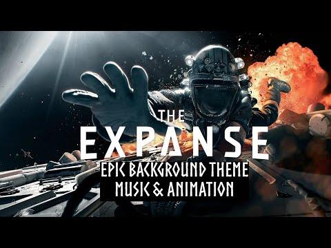 The Expanse   Epic Background Theme   Music & Animation