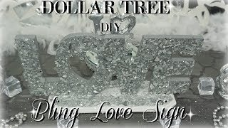 DIY DOLLAR TREE BLING LOVE SIGN | DIY DOLLAR TREE HOME DECOR 2018