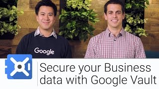 Secure Your Business Data with Google Vault | The G Suite Show