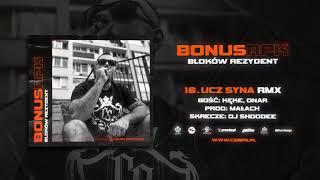 Bonus RPK ft. KęKę, Onar - UCZ SYNA RMX // Skrecze: DJ Shoodee // Prod. Małach.
