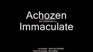 Achozen - Immaculate & Deuces
