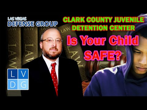 Is my child safe at Clark County Juvenile Detention Center in Las Vegas?