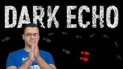 Dark Echo - Най-страшната мобилна игра?