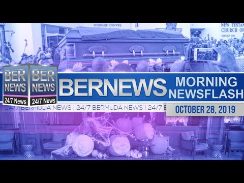 Bermuda Newsflash For Monday October 28, 2019