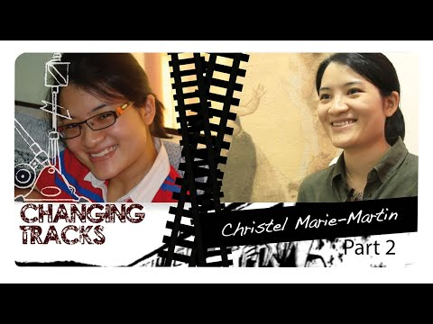 Changing Tracks: Christel Marie-Martin (part 2)