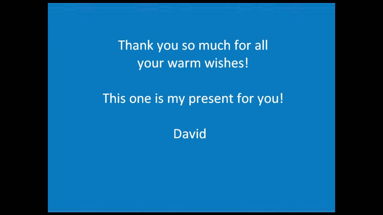 thank you all for your warm wishes