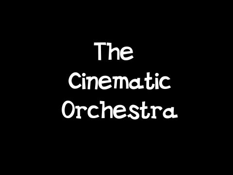 To build a home the cinematic orchestra саундтрек