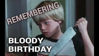 Video Remembering: Bloody Birthday (1981) download MP3, 3GP, MP4, WEBM, AVI, FLV November 2017