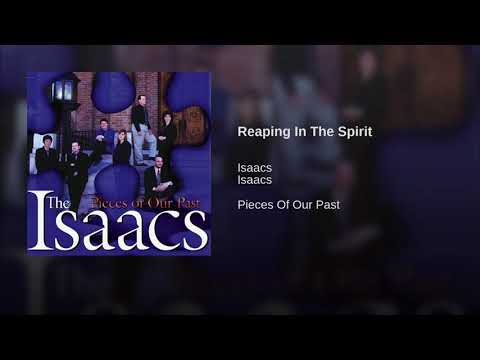 Reaping In The Spirit - The Isaacs