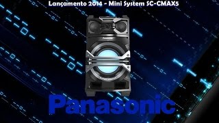 Lançamento 2014 - Mini System Panasonic SC-CMAX5