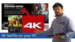 How to watch 4k Netflix on a Computer   Tech Man Pat