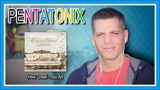 Pentatonix Reaction 34 How Great Thou Art 34 First