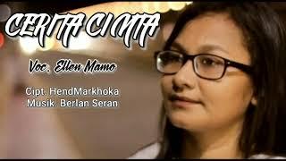 Download lagu CERITA CINTA || Ellen Mamo [ Official Lirik Music ]