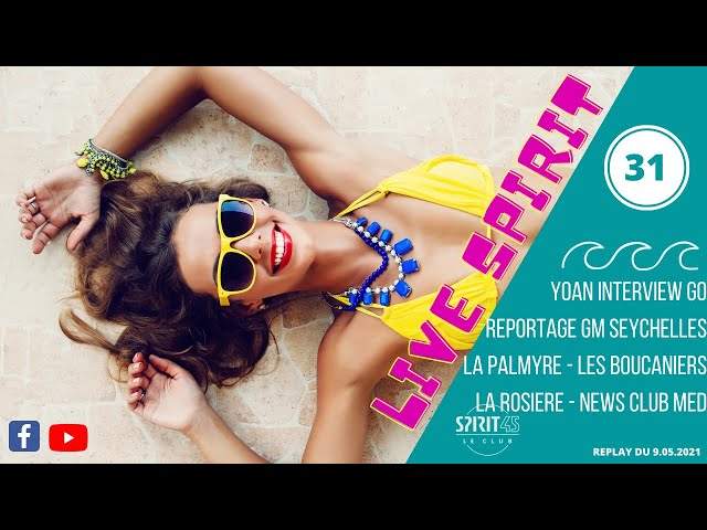 Spirit 45 Live Edition n°31 - Version Intégrale - Club Med
