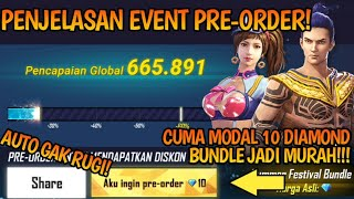 PENJELASAN EVENT PRE-ORDER CUMA MODAL 10 DM BUNDLE JADI MURAH! | Free Fire Battleground