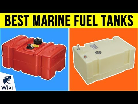 8 Best Marine Fuel Tanks 2019