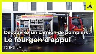 Découvrez un camion de pompiers : le fourgon d'appui