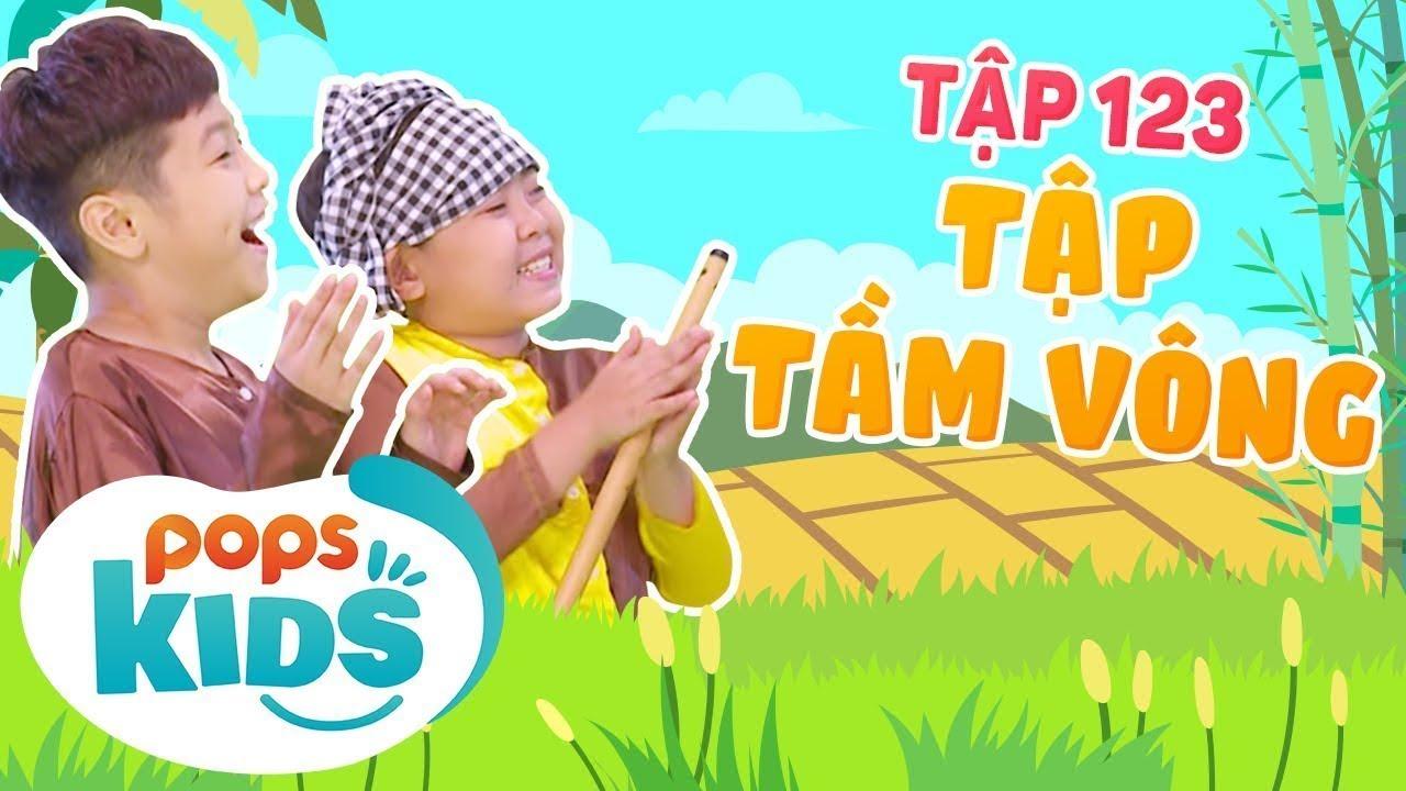 [New] Mầm Chồi Lá Tập 123 - Tập Tầm Vông | Nhạc thiếu nhi hay cho bé |  Vietnamese Kids Song