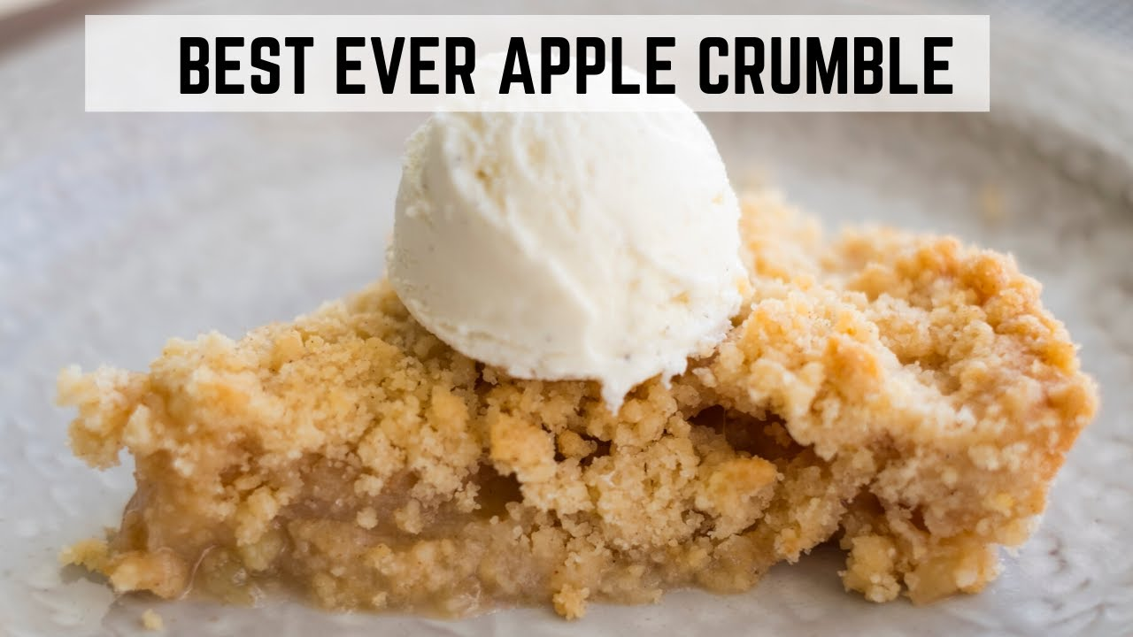 Download Best Ever Apple Crumble Recipe   Dessert   Well and Tasty