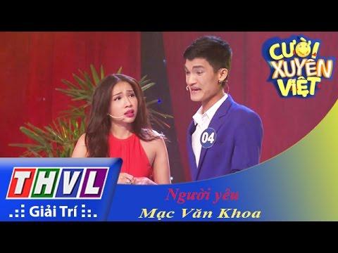 THVL | Cười xuyên Việt 2015 – Tập 8 | Vòng chung kết 6: Người yêu – Mạc Văn Khoa