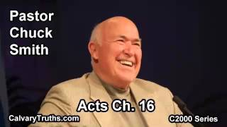 44 Acts 16 - Pastor Chuck Smith - C2000 Series