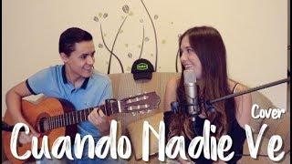 CUANDO NADIE VE - Morat (Cover J&A)