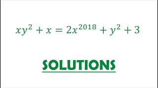 Solution 62: Cleverly Manipulating a Diophantine Equation with x^2018
