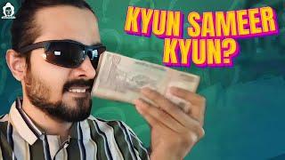 BB Ki Vines- | Kyun Sameer Kyun? |