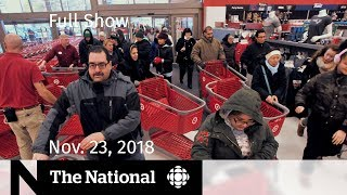 The National for November 23, 2018 — Contaminated Lettuce, Black Friday, Pop Panel