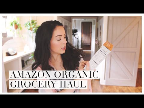 Amazon Organic Grocery Haul!