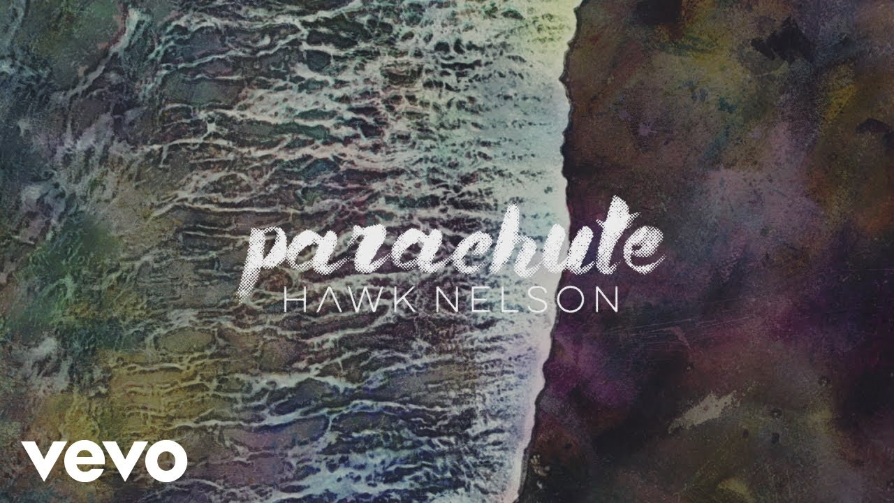 hawk-nelson-parachute-official-lyric-video-hawknelsonvevo