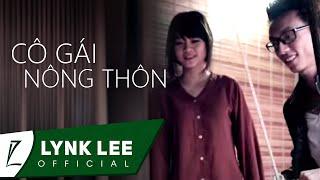 Cô gái nông thôn - Lynk Lee