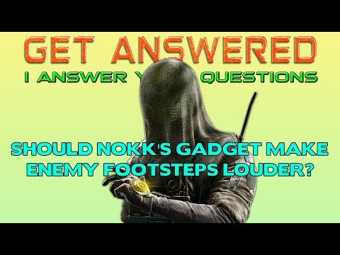 should-nokk's-gadget-make-enemy-footsteps-louder?-jackal-nerf?