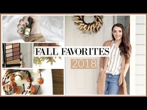 FALL FAVORITES 2018 | beauty, food, home, kids, lifestyle | Natalie Bennett