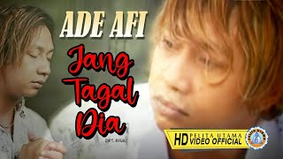 Video Ade AFI - JANG TAGAL DIA download MP3, 3GP, MP4, WEBM, AVI, FLV Juli 2018