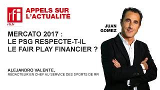Mercato 2017 : le psg respecte-t-il le fair play financier ?