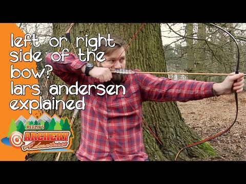 Lars Andersen Explained - Arrow Left Or Right Side Of The Bow?