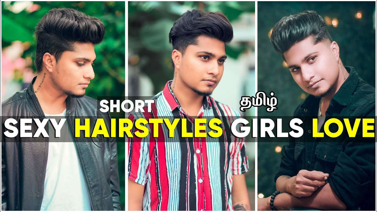 SEXY SHORT HAIRSTYLES GIRLS LOVE ON BOYS | IN TAMIL