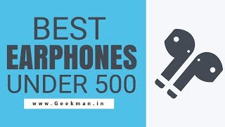 Video Best Earphones Under 500 Rs in India, With Mic (May 2018)   Hindi   Geekman download MP3, 3GP, MP4, WEBM, AVI, FLV Juni 2018