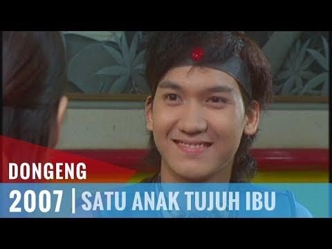 Dongeng - Episode 17 | Satu Anak Tujuh Ibu