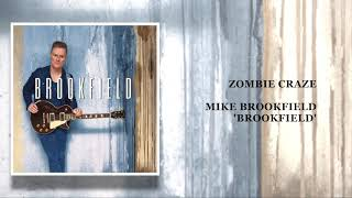 Zombie Craze - Mike Brookfield Taken from forthcoming album 'Brookf...