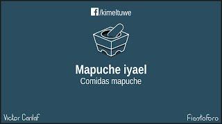 Comidas Mapuche · Mapuche Iyael