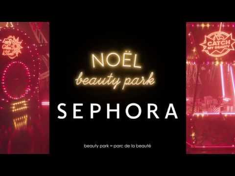 Sephora Noel SEPHORA NEW] NOËL BEAUTY PARK   YouTube