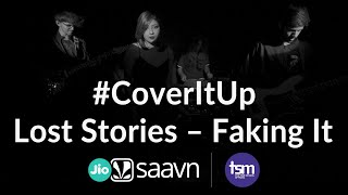 Cover images CoverItUp x True School of Music | Lost Stories - Faking It feat. Matthew Steeper