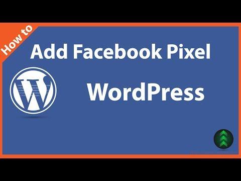 How To Add Facebook Pixel To WordPress In 2017