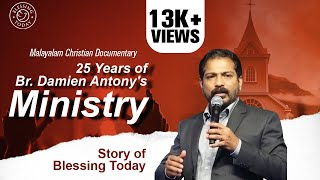 25 Years of Br. Damien Antony's ministry - Short Documentary by Nehemiah & Emie