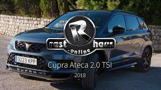 Cupra Ateca  2.0 TSI Allrad Test 2018