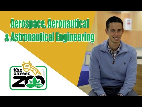 A Career in Aerospace, Aeronautical and Astronautical Engineering